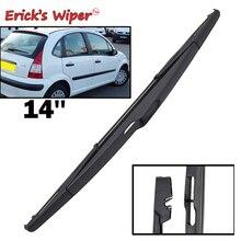 """Erick's Wiper 1"""" Задняя щетка стеклоочистителя для автомобиля Citroen C3-01,2002-> 2009 ветровое стекло заднего стекла"""