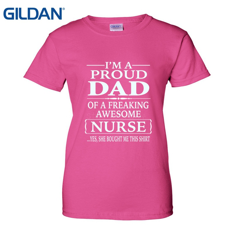 7c0a1726 Tops Summer Funny T Shirt Nurse Graduation Gifts Proud Dad Of Awesome Nurse  T Shirts Create Custom Shirts 2018 New Arrival Funny-in T-Shirts from  Women's ...