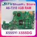 KEFU X555DG เมนบอร์ด FIT สำหรับ ASUS X555DG A555DG X555QG X555YI แล็ปท็อป A6-7310 R5-M320 4GB Test ทำงาน 100%
