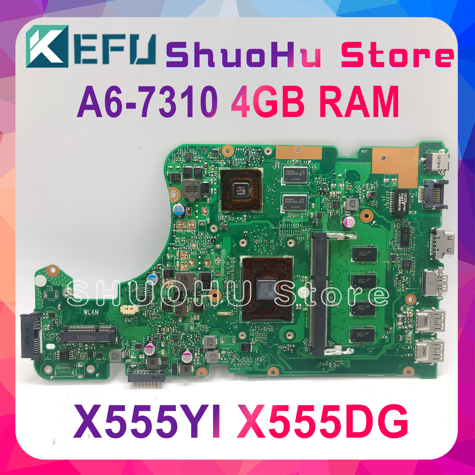 Bilgisayar ve Ofis'ten Anakartlar'de KEFU X555DG anakart FIT Için ASUS X555DG A555DG X555QG X555YI laptop anakart A6 7310 R5 M320 4GB Test çalışma 100% title=