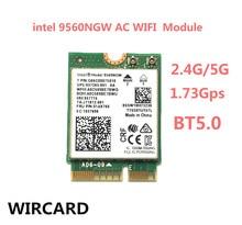 WIRCARD Dual Band kablosuz AC 9560 Intel 9560NGW 802.11ac NGFF anahtar E 2.4G/5G 2x2 WiFi kartı Bluetooth 5.0