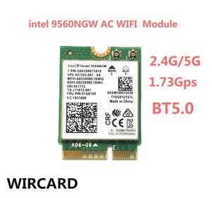Image 1 - Wircard 듀얼 밴드 무선 ac 9560 인텔 9560ngw 802.11ac ngff 키 e 2.4g/5g 2x2 wifi 카드 블루투스 5.0