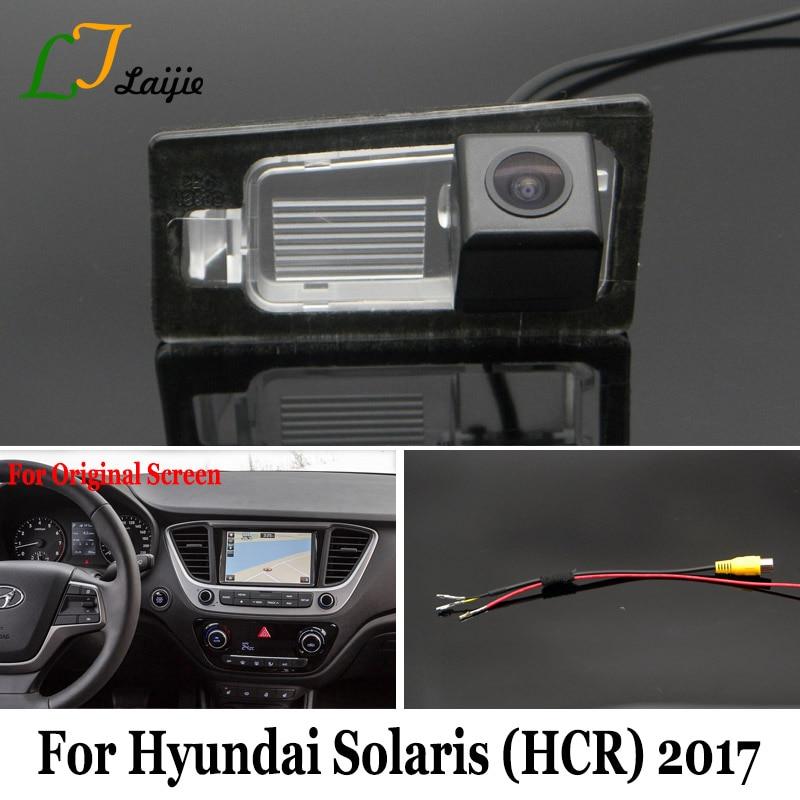 Laijie Inverse De Voiture Caméra Pour Hyundai Solaris Berline HCR 2017/HD Nuit Vision Auto Parking Vue Arrière Caméra/Caméra De Recul