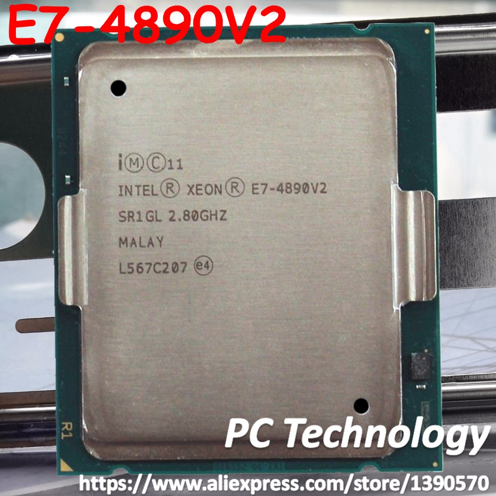 Original Intel Xeon cpu E7 4890 V2 2 80GHz 37 5MB 15CORES 22NM LGA2011 155W Processor