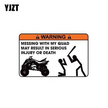 YJZT 12.2CM*8CM Funny MISSING WITH MY QUAD MAY RESULT IN SERIOUS INJURY OR DEATH PVC Decal Car Sticker 12-0155 image