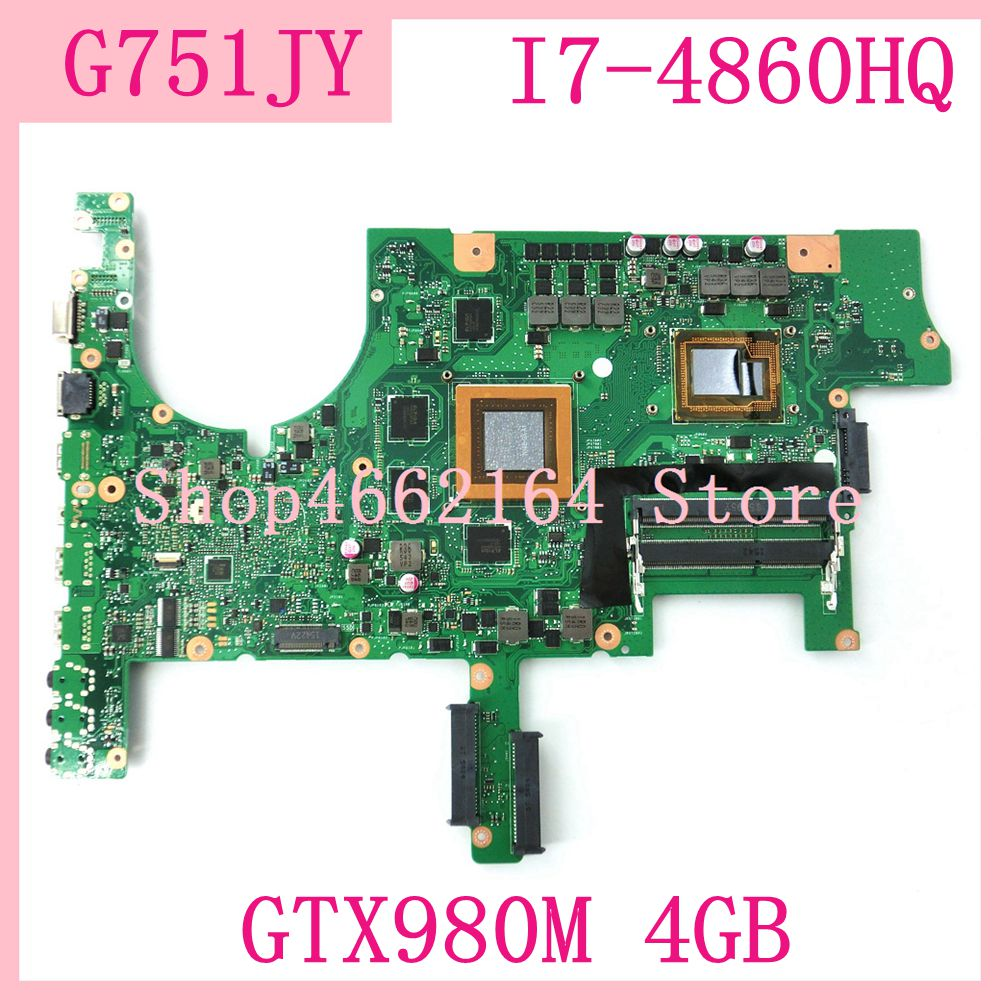 G751JY I7-4860HQ Quad Core Processor GTX980M 4GB Motherboard For ASUS G751J G751 G751JT G751JY Notebook Mainboard Fully Tested
