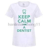 GILDAN Brand 4Keep Calm I M A Dentist Women S T Shirt Short Sleeve Tumblr Women