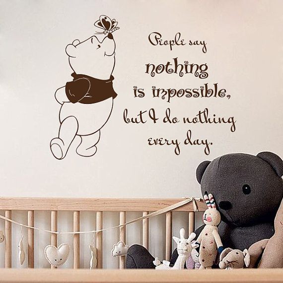 Winnie The Pooh Wall Quotes: Wall Decal Quotes People Say Nothing Is Impossible Winnie