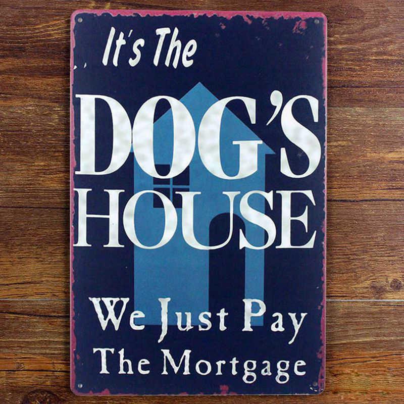 Funny Dog CASA Targa In Metallo In Metallo Poster decorazione della parete, Appeso Piastra di Ferro cane di Animale Domestico della decorazione della casa