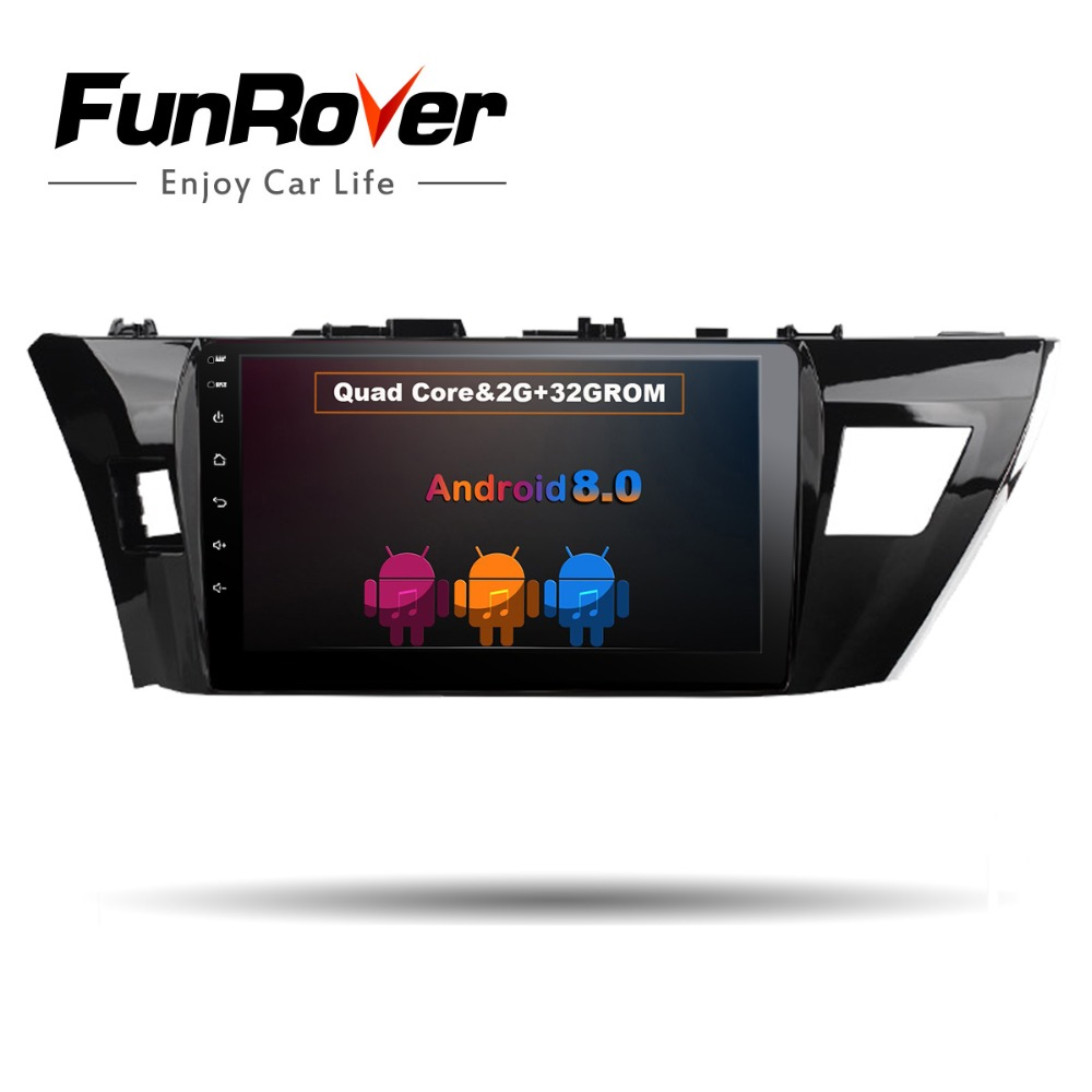 Funrover Android 8.0 2 din Car dvd player for Toyota corolla 2014 2015 gps navigation radio multimedia player 2G+32G QuadCore FM все цены