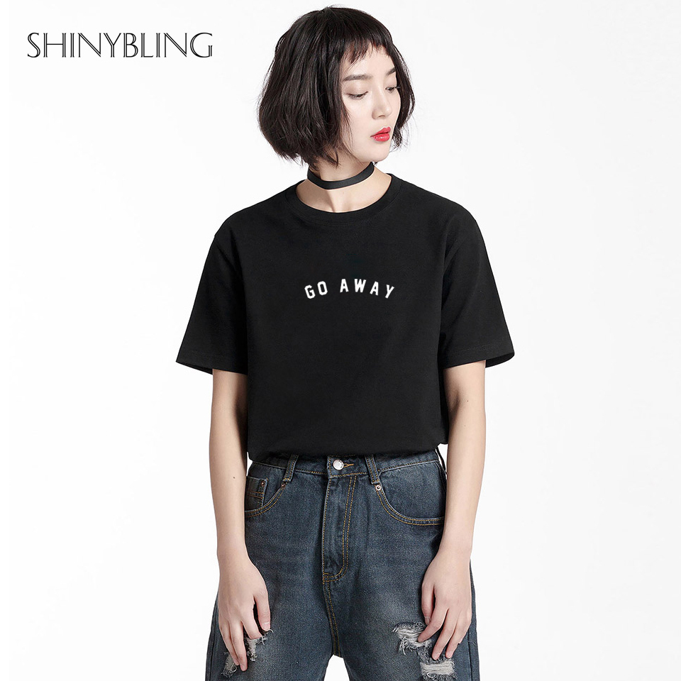 Shinybling Go Away Black Women Shirt Cotton Fashion Funny