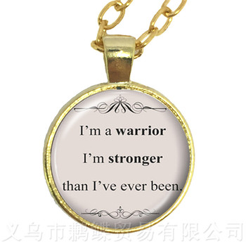 I'm A warrior I'm Stronger Than I've Ever Been Glass Choker Necklace Gift For Student Friends Motivating People Famous Aphorism image