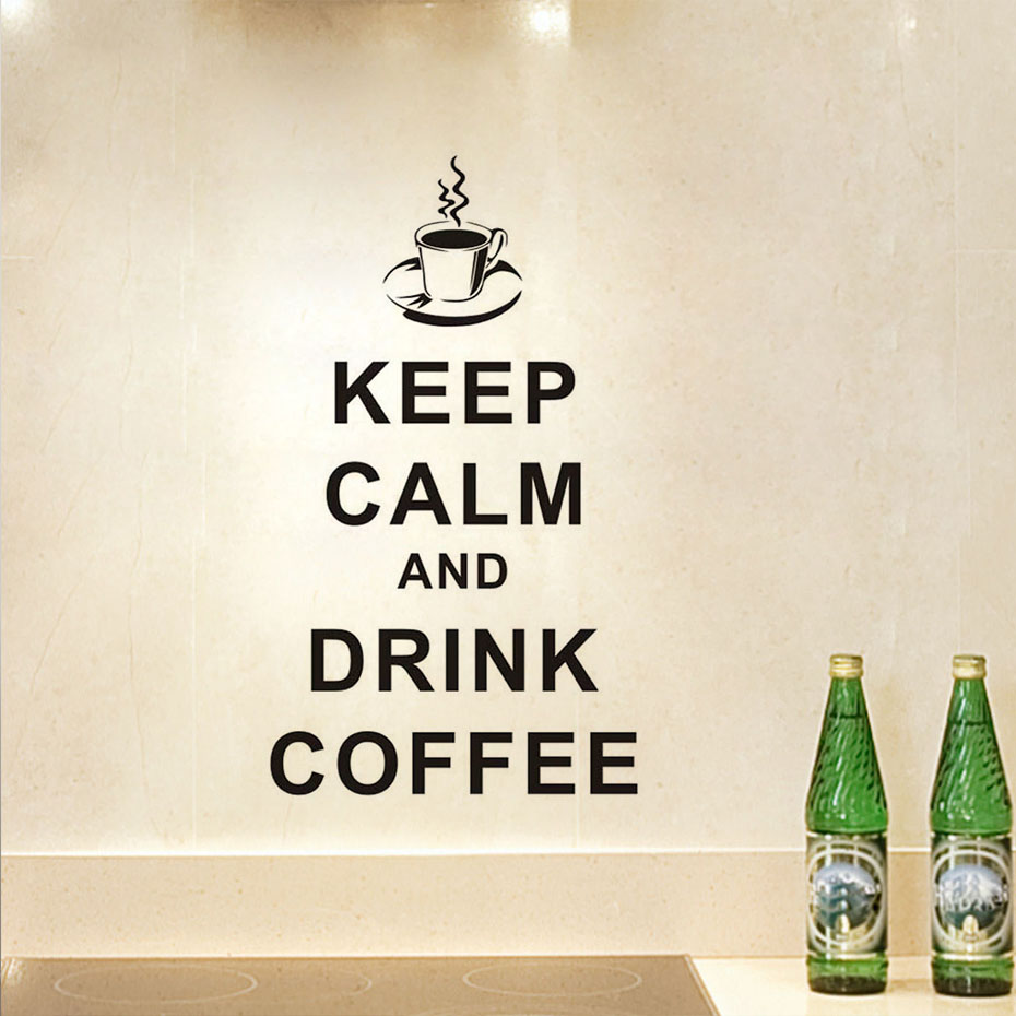 US $5.21 21% OFF|Keep Calm Drink And Coffee Word Wall Sticker For Kitchen  And Cafe Shop Wall Decor Cucina Vinyl Poster Decal Wallpaper Home Decor-in  ...