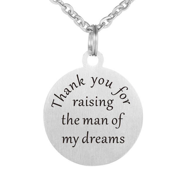 Thank You For Raising The Man Of My Dreams Insprational Necklace