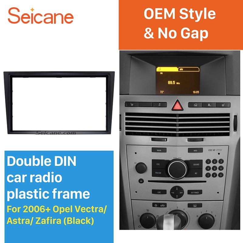 Seicane 2 Din Car Radio Fascia Trim Kit for 2006+ Opel Vectra Astra Zafira Stereo Dash CD Frame Panel Audio Cover Fitting Kit
