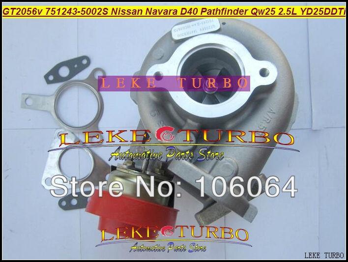 Free Ship GT2056V 751243-5002S 751243 751243-0002 14411-EB300 Turbo For Nissan Navara D40 Pathfinder QW25 2005- YD25DDTi 2.5L D turbo repair kit rebuild gt2056v 767720 767720 5004s 769708 769708 0004 for nissan navara d40 pathfinder r51 yd25 yd25ddti 2 5l