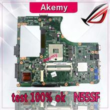 Akemy N55SF материнская плата для ноутбука ASUS N55SF N55SL N55S test оригинальная материнская плата