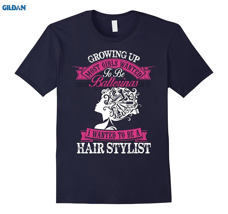 GILDAN GILDAN Hairdresser Shirt - Growing Up I Wanted To Be A Hair Stylist