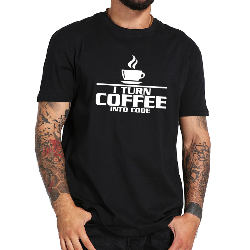 Turn Coffee Into Code T-shirt 100% Cotton Casual Tshirt Black Hip Hop Simple Summer Tops Tee Homme