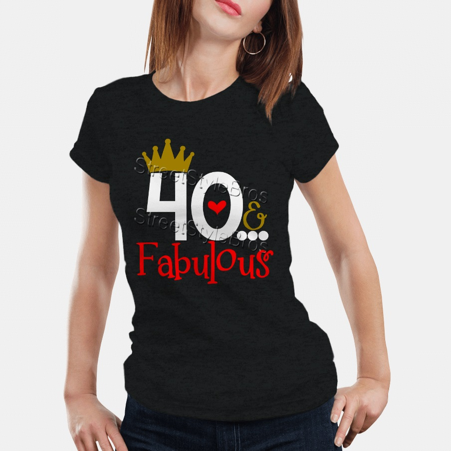Detail Feedback Questions About 2019 Summer Women T Shirt 40 FABULOUS Ladies 40th Birthday Years Friend Mum Mother Present Cute On