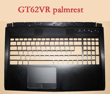 Laptop Palmrest for MSI GT62VR GT62 3076L2A211Y31 3076L1C224Y31 E2P-6L103XX-Y31 S5-970M-67SH1 MS-16I3 3076L3A412Y31 upper case