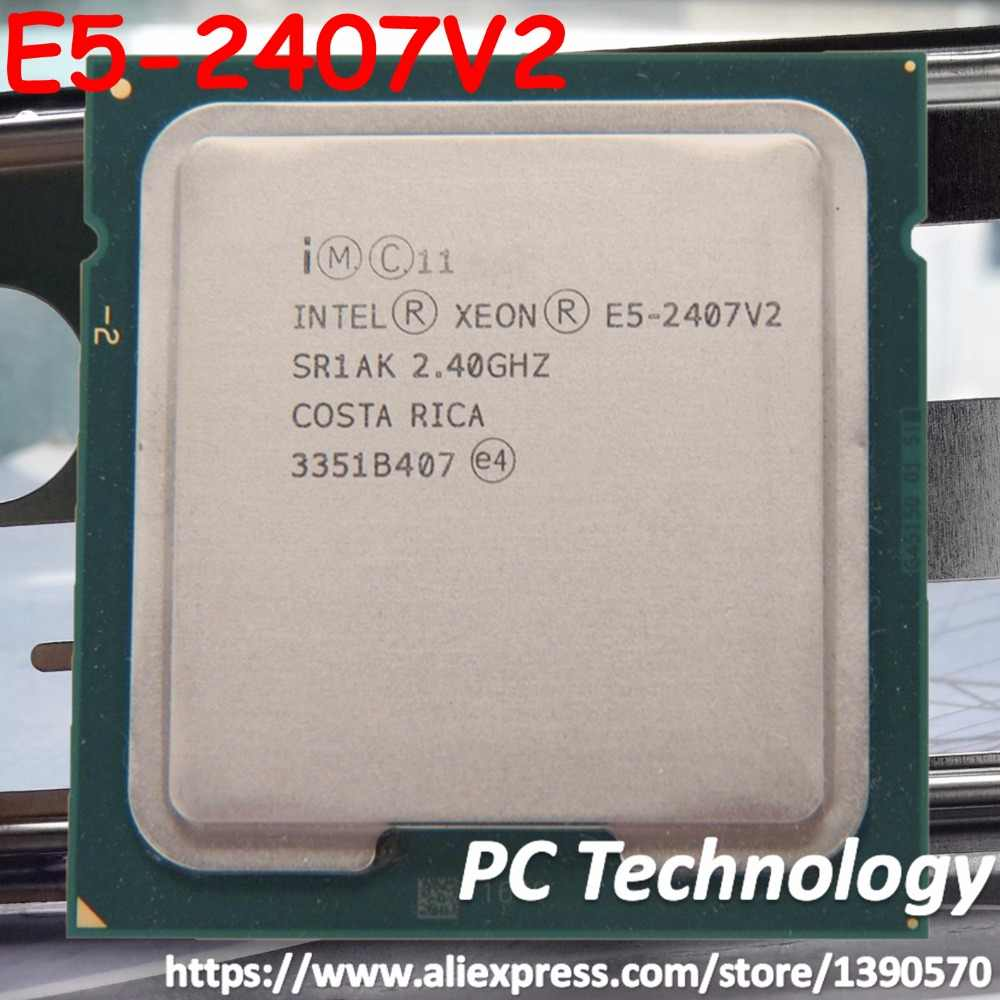 E5-2407V2 Original Intel Xeon E5-2407 V2  2.4GHz 4-core 10MB SmartCache LGA1356 80W 22nm Processor E5 2407V2 free shipping