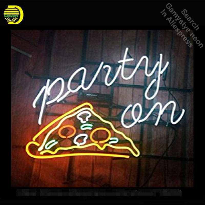Party On Pizza Neon Signs Unique Artwork Real Glass Tube -7848