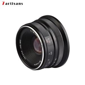 Image 4 - 7 handwerker 25mm f 1,8 Prime Objektiv Alle Einzelnen Serie für E Montieren Canon EOS M Mout/für micro 4/3 Kameras A7 A7II A7R A7RII X A1