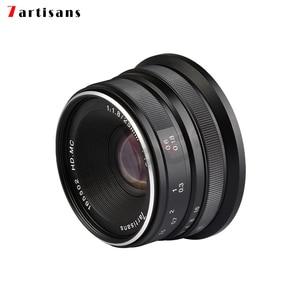 Image 4 - 7artisans 25mm f1.8 ana Lens tüm tek serisi için montaj Canon EOS M montaj/mikro 4/3 kamera A7 A7II A7R A7RII X A1