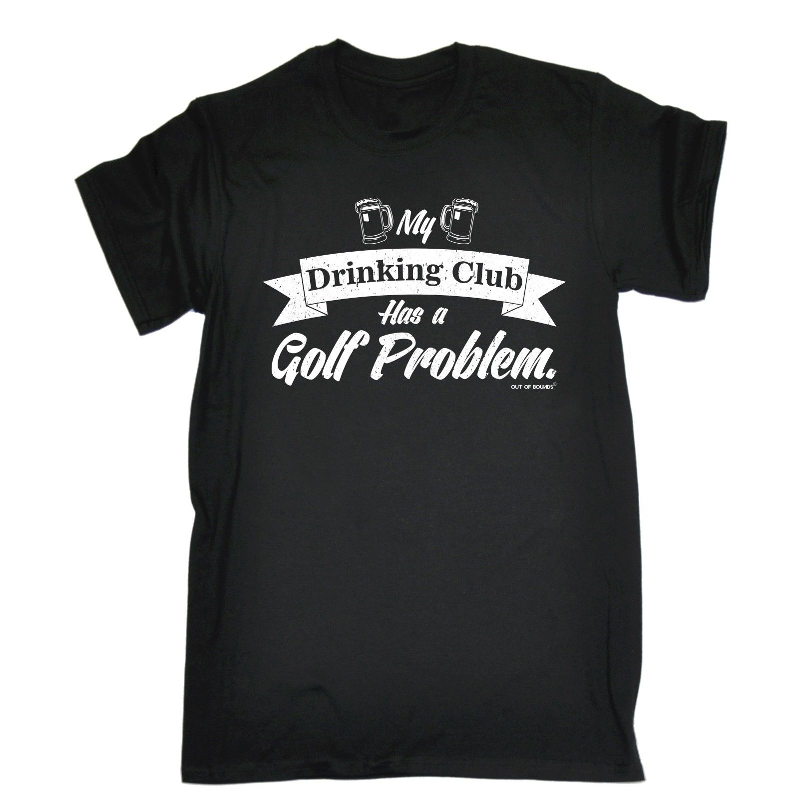 My Drinking Club Has A Golfer Problem T-SHIRT golfer golfing funny birthday gift T-Shirt Good Quality T Shirt Tops