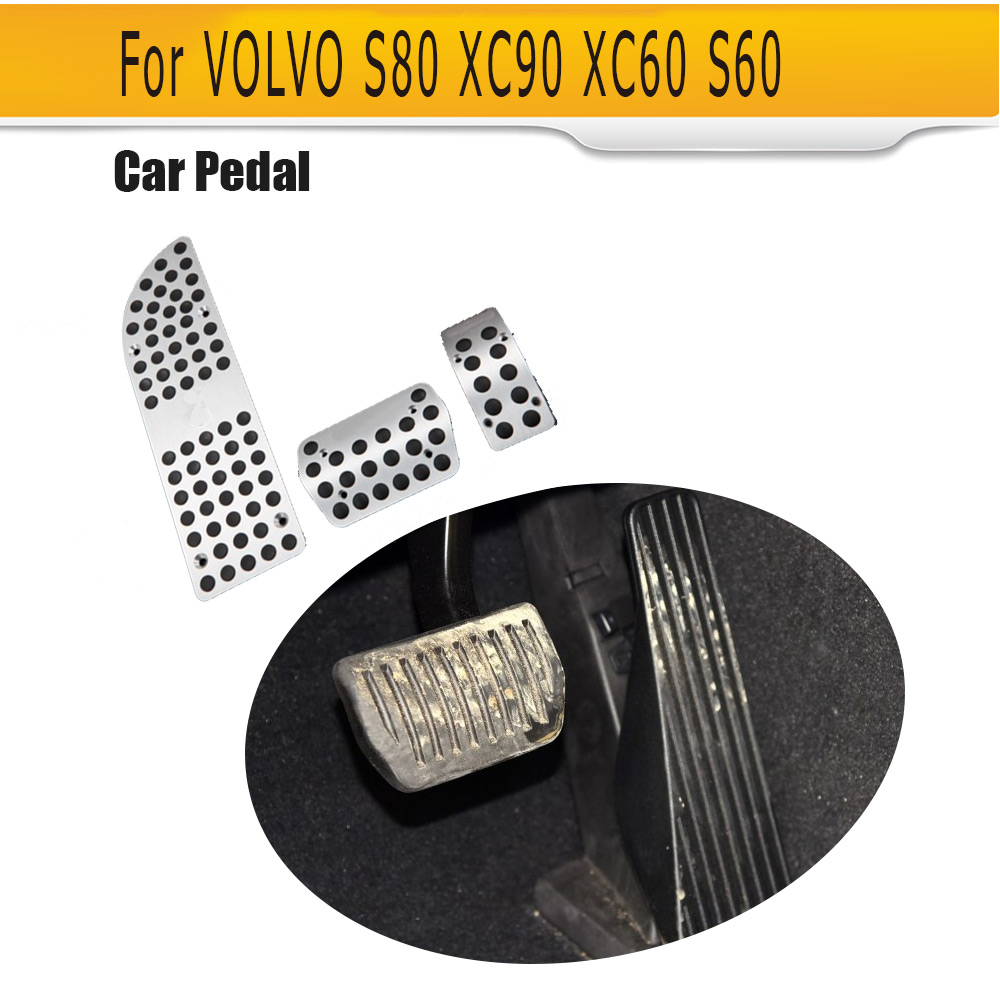 Car Gas Pedal For VOLVO S80 XC90 XC60 S60 AT Car Foot Rest Aluminum Alloy Car Brake Pedal brand new 3pcs aluminium non slip foot rest fuel gas brake pedal cover for mazda 3 at 2011 2015