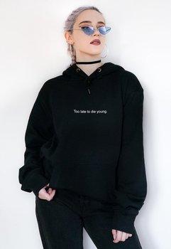 Sugarbaby Too Late To Die Young Black Hoodie Hooded Sweatshirt Unisex Tumblr Inspired Pale Pastel Dark Grunge Aesthetic 90s Tops