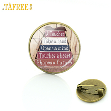 TAFREE A great teacher takes a hand opens mind touches heart shapes future brooch pins Teacher's Day gifts badge brooches CT654