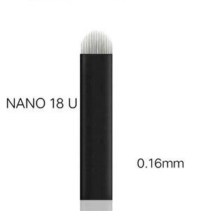 Image 4 - Laminas Tebori Nano 0,16mm 18 forma de U Nano aguja o cuchilla para Microblading Tattoo Needles para maquillaje permanente lápiz de cejas Agulhas