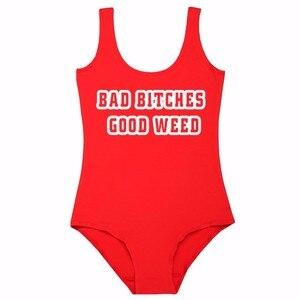 Женский купальник с надписью BAD Bitch GOOD WEED, сексуальный купальник, модный пляжный купальный костюм, цельный купальник