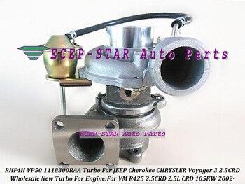 Turbo RHF4H VP50 1118300RAA 1118300AAB เทอร์โบชาร์จเจอร์สำหรับ JEEP Cherokee สำหรับ CHRYSLER Voyager สำหรับ JMC มอเตอร์ VM R425 2.5L CRD 105KW