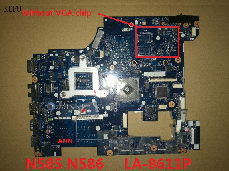 KEFU For Lenovo N586 N585 laptop motherboard LA-8611P with good quality
