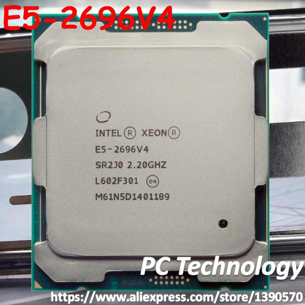 Original Intel Xeon processor oem E5-2696V4 CPU 22cores 2.2GHZ 55MB 14nm E5-2696 V4 LGA2011-3 E5 2696 V4 free shipping E5 2696V4