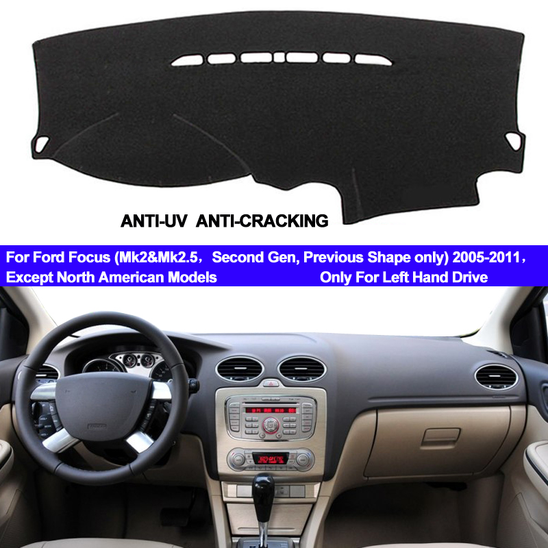 TAIJS Car Dashboard Cover Dash Mat For Ford Focus 2 MK2 2005 2006 2007 2008 2009 2010 2011 Non-slip Carpet Dashmat Sun Cover Pad