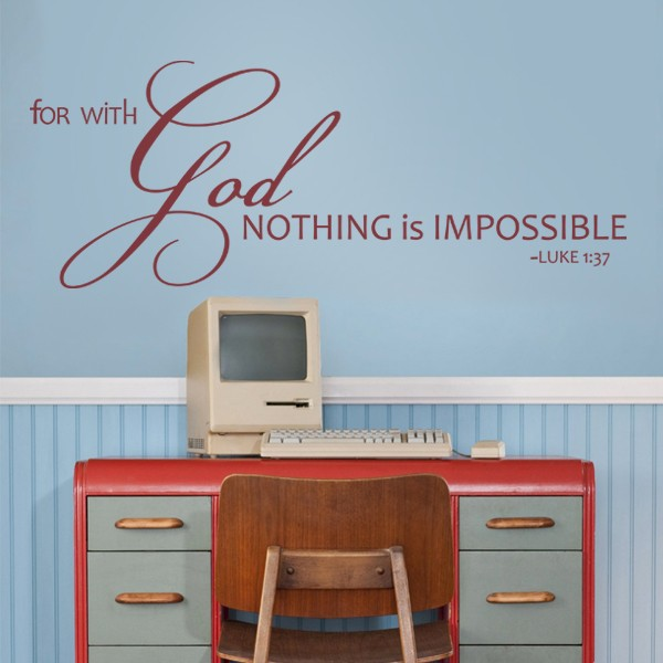 Aliexpress.com : Buy For With God Nothing Is Impossible Scripture Wall  Decal Bible Quote Vinyl Sticker 116.84cm X 45.72cm From Reliable Bible  Quotes ... Part 56