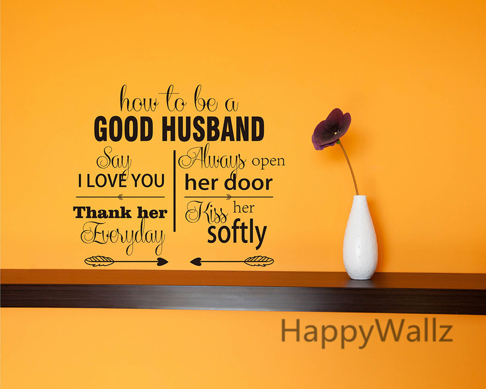 Love Quotes For A Husband How To Be A Good Husband Love Quotes Wall Stickers Decorative Diy