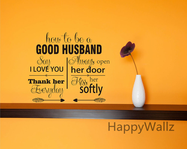 How To Be A Good Husband Love Quotes Wall Stickers Decorative DIY ...