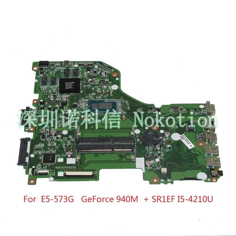 NOKOTION DA0ZRTMB6D0 NBMVR11004 NBMVR110045 mère d'ordinateur portable Pour acer Aspire E5-573G GeForce 940 M SR1EF I5-4210U carte Principale