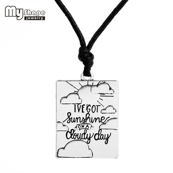 Sliver plated choker statement necklace Letter Charm For jewelry making i've got sunshine on cloudy day Christmas GIFT image