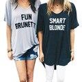 Divertido Loira Morena Inteligente Impresso BBF Melhor Amigo T Camisa mulheres Designer de Verão de Manga Curta Camisa Solta T Gráfico Engraçado Top