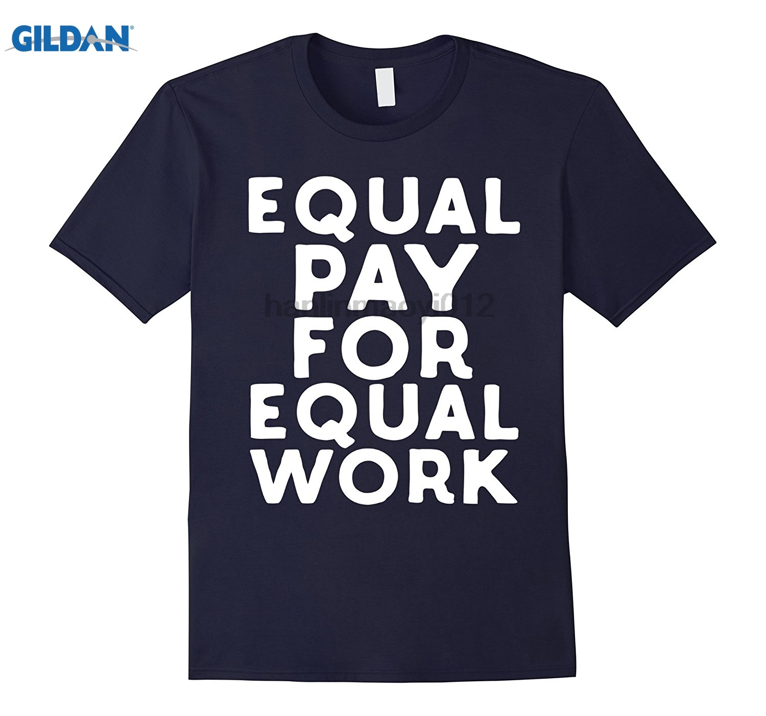GILDAN Equal Pay For Equal Work Social Justice Protest T-shirt ...