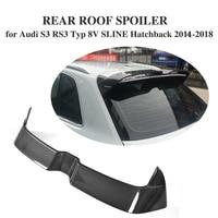 Автомобиль углеродного волокна задний спойлер на крыше окна крылья для губ для Audi S3 RS3 A3 Тип 8 В SLINE хэтчбек 4 двери 2014 2018 не подходят 2 двери
