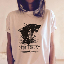 Arya Stark Not Today Women T-shirt Valar Morghulis Game Of Thrones Hot TV Show Printed Tshirts Fashion Harajuku White Tee Tops
