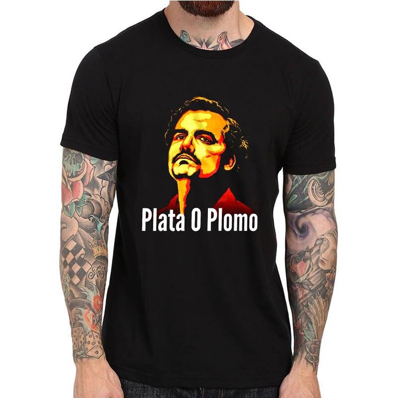 Pablo Escobar Narcos T shirt Plata o Plomo Tee Shirts Cotton Short Sleeve Hipster Tshirt Cool