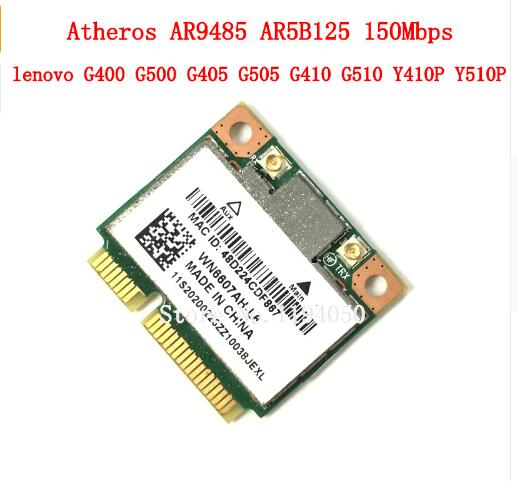 Lenovo G400 G500 G405 G505 G410 G510 Y410P Y510P Z400Z410 Z510 Z500 G700 710G415 Atheros AR9485 AR5B125 Half Mini PCIe Wifi Card